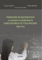 Probleme de matematica cu enunturi si solutii date la concursurile de titularizare 1993-2013