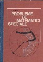 Probleme de matematici speciale (V. Rudner, 1970)