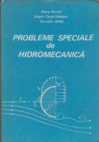 Probleme speciale de hidromecanica