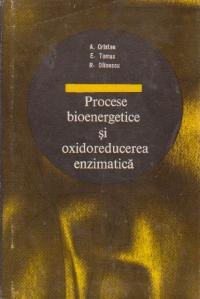 Procese bioenergetice si oxidoreducerea enzimatica