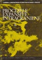 Procesele expansive intracraniene, Volumul I - Patologia proceselor expansive intracraniene in raport cu localizarea lor