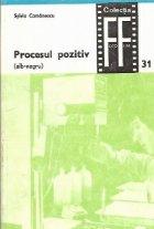 Procesul pozitiv (alb-negru), Volumul al II-lea