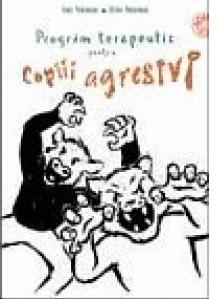 Program de interventie pentru copiii agresivi (+CD)