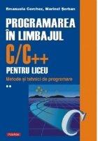 Programarea limbajul C/C++ pentru liceu