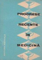 Progrese recente in medicina