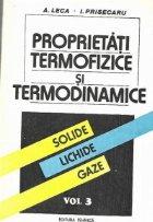 Proprietati termofizice si termodinamice - Solide, Lichide, Gaze, Volumul al III-lea