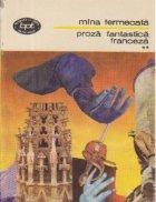 Proza fantastica franceza, Volumul al II-lea - Mina fermecata