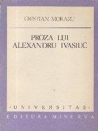 Proza lui Alexandru Ivasiuc - Anatomia imaginii
