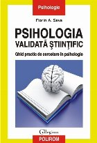 Psihologia validată științific. Ghid practic de cercetare în psihologie