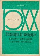 Psihologie si pedagogie - Raspunsurile marelui psiholog la problemele invatamintului