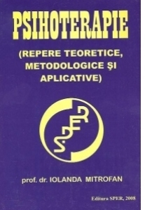 Psihoterapie (Repere teoretice, metodologice si aplicative)