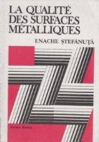La qualite des surfaces metalliques