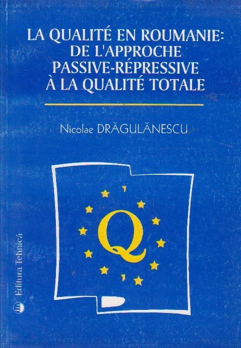 La qualite en Roumanie de l aproche passive-repressive a la qualite totale