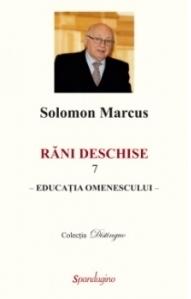 Rani deschise, volumul 7 - Educatia omenescului