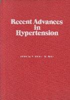 Recent Advances in Hypertension, 1