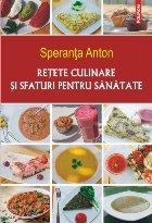 Reţete culinare şi sfaturi pentru sănătate
