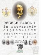 Regele Carol rapoartele diplomatice austro