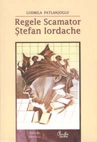 Regele Scamator - Stefan Iordache