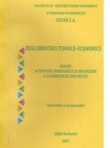 Reglementari tehnico-economice pentru activitatea tehnologica de mecanizare a lucrarilor de constructii