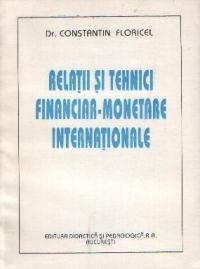 Relatii si tehnici financiar-monetare internationale (Relatii valutar-financiare internationale)