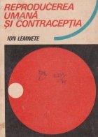 Reproducerea umana si contraceptia