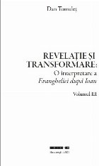 Revelaţie şi transformare - Vol. 3 (Set of:Revelaţie şi transformareVol. 3)