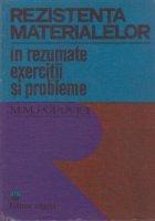 Rezistenta materialelor in rezumate, exercitii si probleme