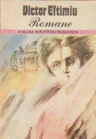 Romane, Volumul al II-lea - Dragomirna. O dragoste la Viena. Pe urmele zimbrului