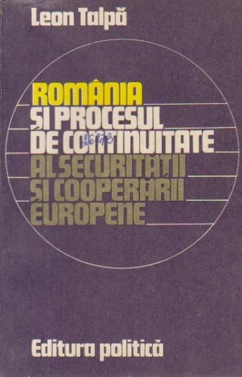 Romania si procesul de continuitate al securitatii si cooperarii europene