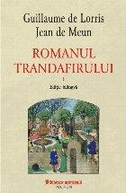 Romanul trandafirului Vol (ediție bilingvă)