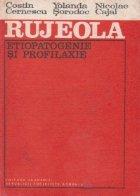 Rujeola - etiopatogenie si profilaxie