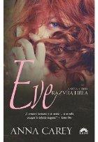 Răzvrătirea (Eve, cartea a treia)