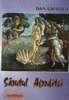 Sarutul Afroditei - Proza scurta