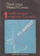 Satelitii Europei. Programe TV si radio