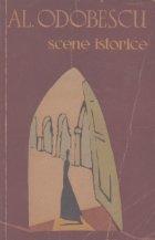 Scene istorice (Al. Odobescu, Editie 1965)