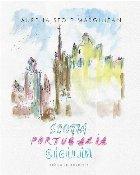 Scoţia, Portugalia, Sicilia : schiţe în acuarelă şi pastel