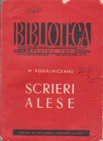 Scrieri Alese, Kogalniceanu (Editie 1956)