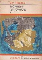 Scrieri istorice, Volumele I si II
