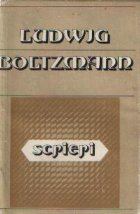 Scrieri - Ludwig Boltzmann