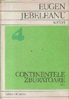 Scrieri, 4 (Talmaciri) - Continente Zburatoare (II)
