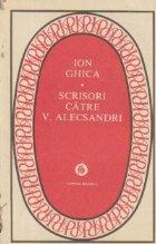 Scrisori catre V. Alecsandri (Editie 1986)