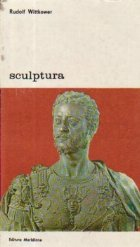 Sculptura - Procedee si principii