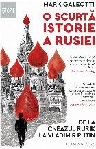 O scurtă istorie a Rusiei.De la cneazul Rurik la Vladimir Putin