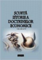 Scurta istorie doctrinelor economice Volumul
