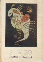 Secolul 20 - Revista de literatura universala, Nr. 4/1967 - Plastica si literatura