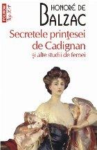 Secretele prinţesei Cadignan şi alte