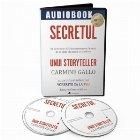 Secretul unui storyteller. De la vorbitori TED la businessmeni faimosi: de ce unele idei prind, iar altele nu (Audiobook)