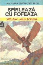 Sfirleaza cu Fofeaza, Editia a III-a
