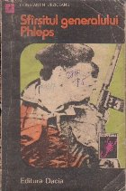 Sfirsitul generalului Phleps