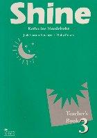 Shine - Teacher\'s Book 3
